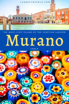 The island of Murano in the Venetian Lagoon is famous for its exquisite glasswork. Here's our travel guide that highlights the must-sees on a day trip to Murano how to get there and its history of glassmaking - Land Of Travels Italy Travel Tips, Europe Travel Guide, Us Travel, Travel Guides, Travel Trip, Travel Abroad, Family Travel, Europe Destinations, Positano