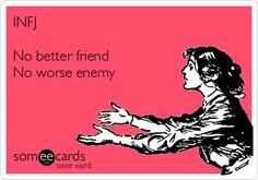 INFJ No better friend No worse enemy | Confession Ecard