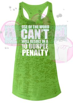 Use of the word Can't Will Result In A 10 Burpee Penalty Burnout Racerback Workout Tank Top Women. Gym Shirt for Trainer. Fitness Coach.