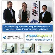 15-16 Ekim 2015 - Rönesans Holding - Renaissance Heavy Industries Firmasından İrina Hanıma Kurumsal Seo ve Sosyal Medya Eğitimi verdik. #seoakademi #seo #sosyalmedya #kurumsal #eğitim