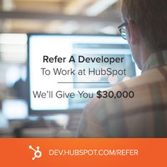 We'll give you $30,000 if you refer us to a stellar developer.