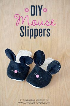 DIY Sewing Gift Ideas for Adults and Kids, Teens, Women, Men and Baby - DIY Mouse Slippers - Cute and Easy DIY Sewing Projects Make Awesome Presents for Mom, Dad, Husband, Boyfriend, Children http://diyjoy.com/diy-sewing-gift-ideas