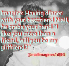oh Niall yes yes i will