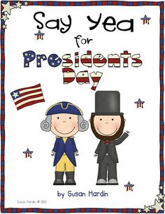 Susan Hardin's Say Yea for Presidents Day. $5 Reading comprehension, trivia, thinking map, entertaining board game and more...