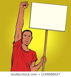 Afrikan man protests with a poster vector Vector Pop, Retro Vector, Vector Stock, Protest Posters, Protest Signs, Art Pop, Desenho Pop Art, Pink Background Images, Word Drawings