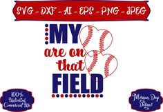 Baseball Mom SVG - My Hearts are on that Field SVG - Baseball SVG - Sports Mom svg - Files for Silhouette Studio/Cricut Design Space by MorganDayDesigns on Etsy