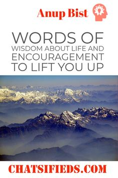 Words of wisdom about life and encouragement to lift you up by Anup Bist. Motivational Stories, Shakespeare, Helping Others, Prompts, Poems, Encouragement, Wisdom, Inspirational, Deep