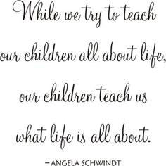 Image Detail for - while we try to teach our children quot while we try to teach…