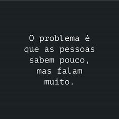Esse é o problema... Inspirational Phrases, Motivational Phrases, Best Quotes, Life Quotes, Lettering Tutorial, Magic Words, Some Words, Sentences, Quote Of The Day