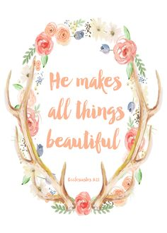 He Makes All Things Beautiful printable