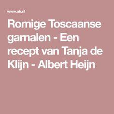 Romige Toscaanse garnalen - Een recept van Tanja de Klijn - Albert Heijn