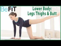 Ballet Beautiful: Lower Body Workout for the Legs, Thighs & Butt- Mary Helen Bowers - YouTube