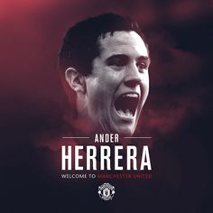 Ander Herrera welcome to ManU.