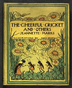 """The Cheerful Cricket and Others"""