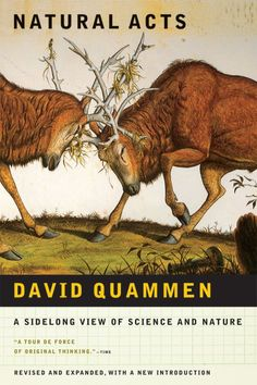 Natural Acts by David Quammen; design by John Fulbrook III (W. W. Norton / May 2009)