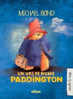 Un urs pe nume Paddington - Michael Bond - Editura Arthur Books To Read, My Books, Lego Ninjago, Coloring Sheets, Winnie The Pooh, Childrens Books, Bond, Disney Characters, Fictional Characters