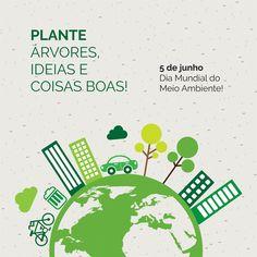 Plante árvores, ideias e coisas boas!  Plant trees, ideas and good things!   5 de junho, dia Mundial do Meio Ambiente!   #diadomeioambiente #meioambiente #ideias #ideas #coisasboas #goodthings #natureza #nature #terra #earth #planetaterra #responsabilidade #environment #environmentday #sustentavel #sustentable