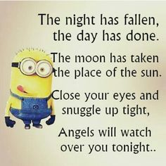 Funny quotes sweet dreams funny memes about minions funny minion memes funny good night sweet dreams Amor Minions, Minions Quotes, Cute Quotes, Great Quotes, Funny Quotes, Funny Memes, Inspirational Quotes, Top Quotes, Qoutes