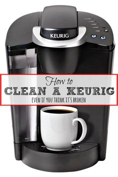 How to clean your Keurig EVEN IF you think it's broken! This has helped 1000s of…