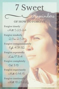 Encouraging Bible Verses:Forgiveness is the highest and most beautiful fohrm of love. Let these 7 sweet reminders show you how to forgive fully and live a life of compassion and love. Forgiveness Scriptures, Bible Scriptures, Bible Quotes, Quotes Quotes, Lesson Quotes, People Quotes, Wisdom Quotes, Prayer For Forgiveness, Bible Teachings