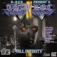 https://flic.kr/p/fjRJjU | B-Dub Presents - Thai-Roc - Till Infinity (feat. Chili-Bo) | Chili-Bo Appears Courtesy Of Drink-A-Lot Records Visit Us @ www.chilibomusic.com #chilibo #chilibomusic #rap #hiphop #westcoastrap #drinkalotrecords #westcoasthiphop #albumcover #rapmusic #music #undergroundHipHop #gangstarap #undergroundrap #hiphopmusic #indieartist #independentmusic