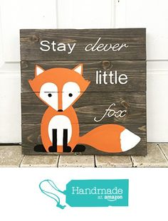 14x14 Stay Clever Little Fox Nursery Sign, Baby Shower Gift, or Baby Decor, woodland animals. from Amber's Wooden Boutique http://www.amazon.com/dp/B015HJTMYS/ref=hnd_sw_r_pi_dp_bGacxb096EBKD #handmadeatamazon