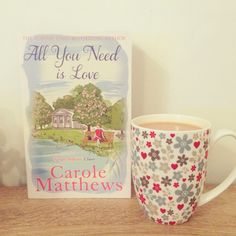 """""""All You Need Is Love"""" - Carole Matthews (book 5 of 2016)"""