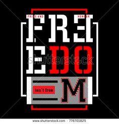 freedom typography graphic design t shirt, vector illustration artistic idea