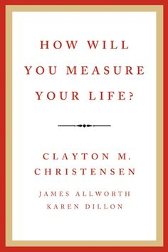How_will_you_measure_your life? Self Improvement