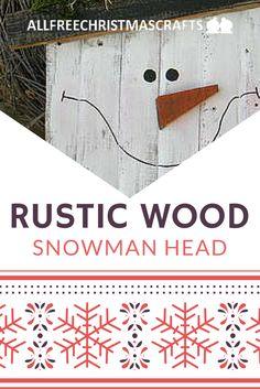 I can't wait to display this rustic wood snowman craft on on my front porch. Great decoration idea!