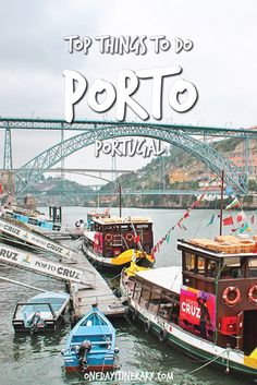 Porto Top Things To Do and Best Sight to Visit on a Short Stay
