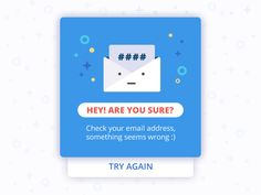 This error message is part of the series of UI and illustrations done for a mobile games project. Mobile Ui Design, App Ui Design, Web Design, Email Marketing Design, Email Design, Pop Up Banner, Check Email, Mobile App Ui, You Sure