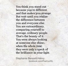 You think you stand out because you're different and that makes you strange #stephaniebennetthenry #poem #poetry #writing #quote