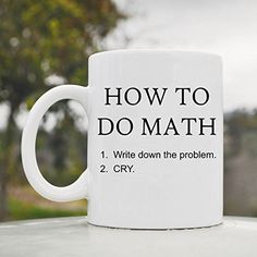 How to do math nerd cute funny 11oz ceramic coffee mug cup JS Artworks http://www.amazon.com/dp/B00N4UNISE/ref=cm_sw_r_pi_dp_Fejeub05GYZF0