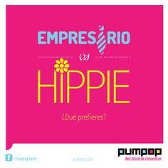 ¿Y tú que eliges? #empresario #hippie