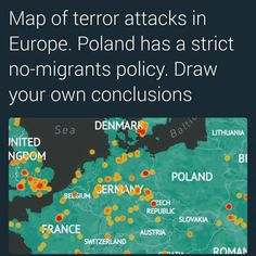A wise leader was elected and put a stop to the 7k immigrants who the previous leader promised to take in because of VETTING CONCERNS and the terrorist attacks that have happened in other EU countries... haven't seen any news about Poland being attacked by Muslim terrorists..guess we now know why!