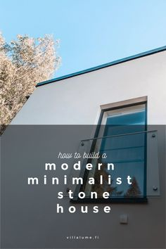 After recently completing our home building journey, we are sharing our thoughts and tips about building a modern minimalist stone house. Modern Minimalist, Minimalist Design, Habitats, Building A House, Villa, Journey, Thoughts, Stone, Inspiration