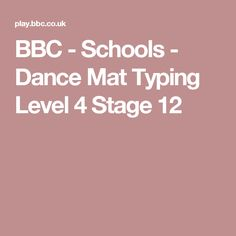 BBC - Schools - Dance Mat Typing Level 4 Stage 12