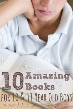 History, fantasy, outdoor adventure, nonfiction, and dinosaurs - 10 books that your 10 and 11 year old boy is sure to enjoy!