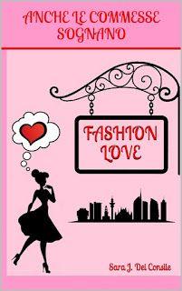 FASHION LOVE - Anche le commesse sognano ~ Il Bianco ... Il Nero. Emozioni di una musa