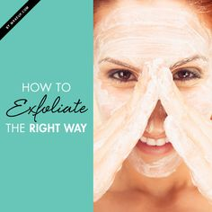 Skin Care | How to Exfoliate the Right Way.......Our face needs to be exfoliated regularly to keep it refined and youthful. By exfoliating regularly, you are diminishing dead skin and allowing targeted treatments for anti-aging and skin rejuvenation to penetrate more easily. On top of making it a regular part of your routine, it's important to go about exfoliation correctly, as one false move can wreak havoc on your face. Here are tips for scrubbing that face right! ........ KUR <3