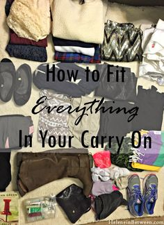 Helene in Between - Dallas, Texas and Beyond: How to Fit Everything In Your Carry On