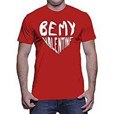 HAASE UNLIMITED Mens Be My Valentine - Valentine Day Gift T-shirt (Medium, RED)