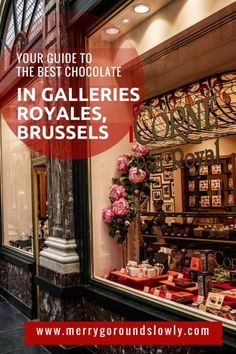 Belgium is famous for its amazing chocolate. Visit the Galeries Royales in Brussels to taste the best of the best! #belgium #brussels #europe #chocolate #artisanchocolate #belgianchocolate