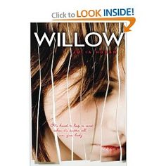 Willow by Juli Hoban.  This book is about a girl who ends up in a car accident that takes the lives of her parents and becomes a cutter to relieve her pain.  She meets a boy who tries to help her.  I thought it was really good.