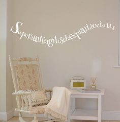 'supercalifragilistic…' wall sticker by leonora hammond | notonthehighstreet.com