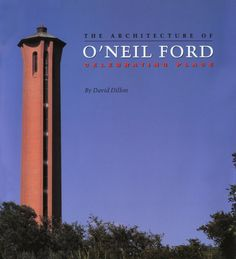 Trinity Tower - O'Neil Ford
