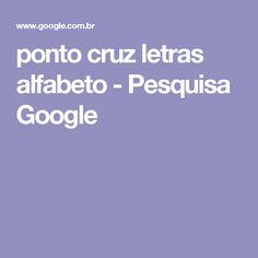 ponto cruz letras alfabeto - Pesquisa Google