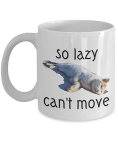 Cat Mug - Cat Gifts - So Lazy Can't Move Cat Face Mug - Lazy Cat - Cute Cat Mug by AmendableMugs on Etsy