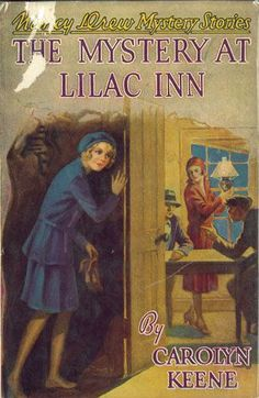 Nancy Drew Mystery Stories: The Mystery at Lilac Inn | Mildred Wirt Benson Collection | Iowa Digital Library